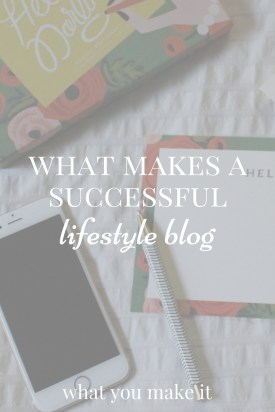 What Makes a Successful Lifestyle Blog