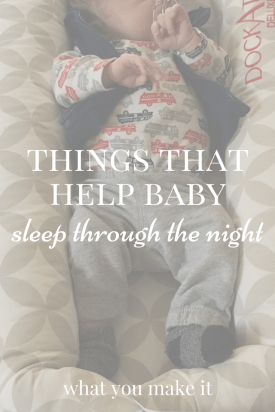 Things That Help Baby Sleep Through The Night