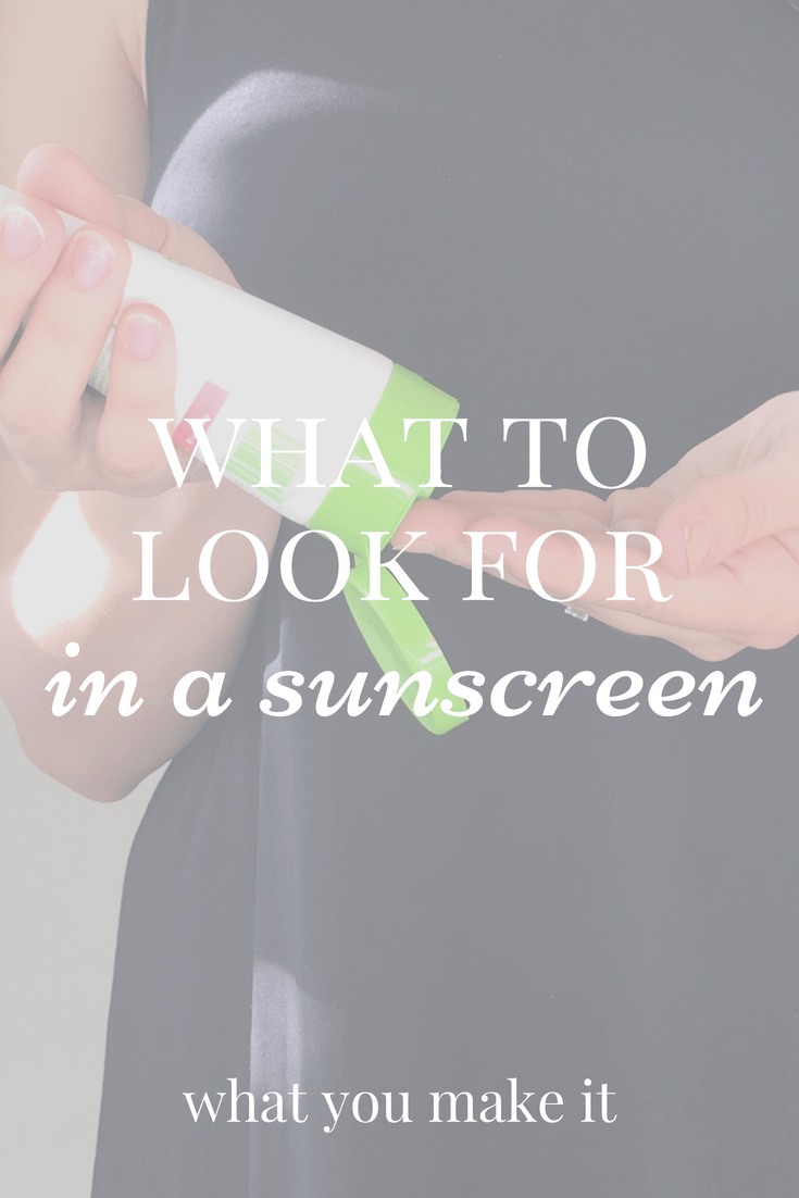 What to look for in sunscreen - sunscreen tips for families and kids - summer cancer research fundraiser - What You Make It blog
