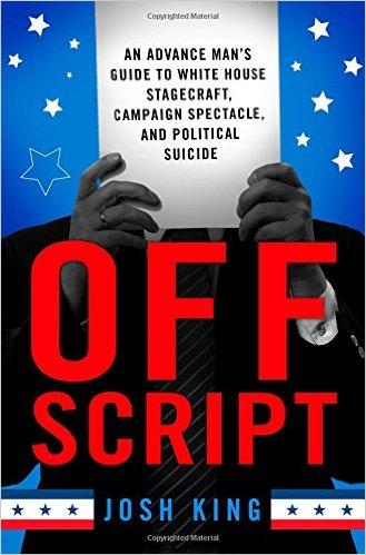Cover of Josh King's book --Off Script