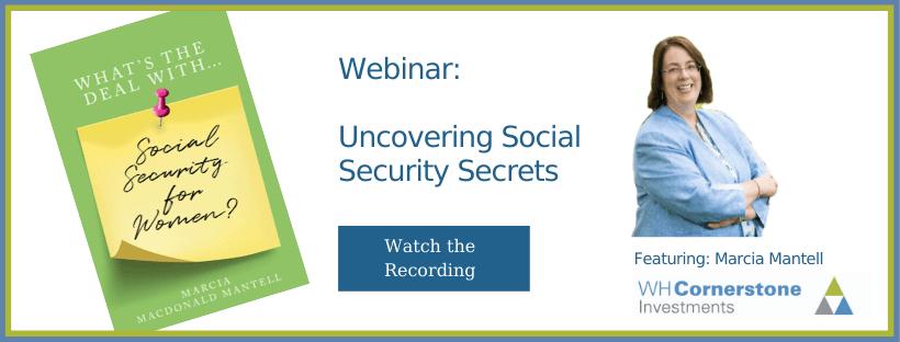 WH Cornerstone webinar recording uncovering social security secrets