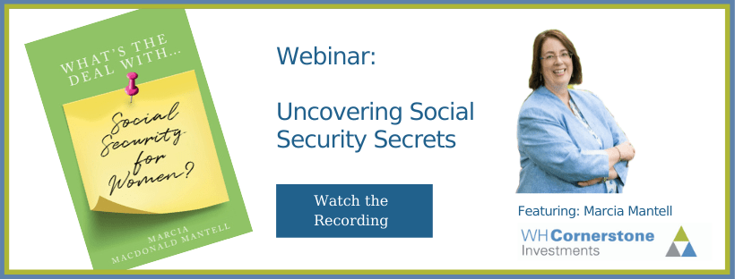 Watch webinar recording: Uncovering Social Security Secrets