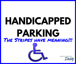 Handicapped parking has its perks, but not when another driver doesn't understand how parking in a spot for wheelchair users works. The stripes have meaning! This blogger designed a handicapped parking cone to solve this big problem. | www.WheelchairDaddy.com