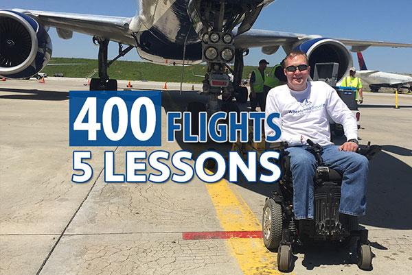 400 Flights, 30 Months, 1 Wheelchair, 5 Lessons