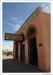 The infamous & crazy Bird Cage Theatre