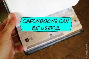 We always keep a good 'ol fashioned checkbook on hand