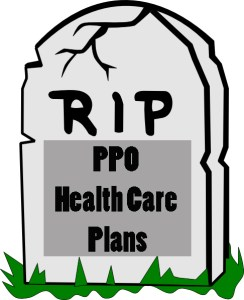 Are PPO plans dying?