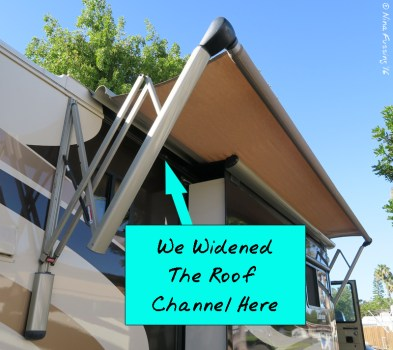 """We widened our roof channel so we could """"feed in"""" the topper with the big awning retracted."""