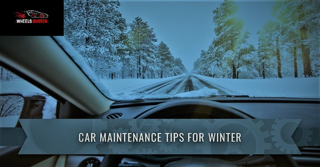 basic winter tips to keep up your vehicle in winter