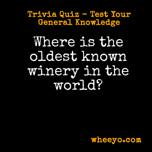 Wine Trivia Questions_Oldest Winery