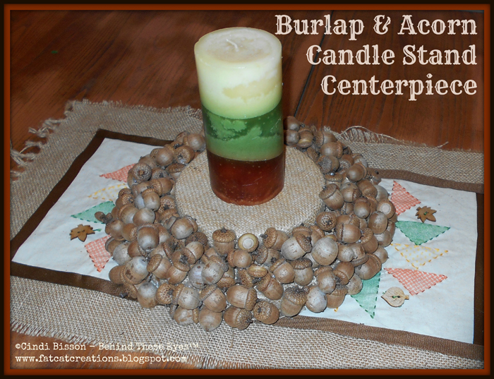Burlap and Acorn Candle Stand Centerpiece