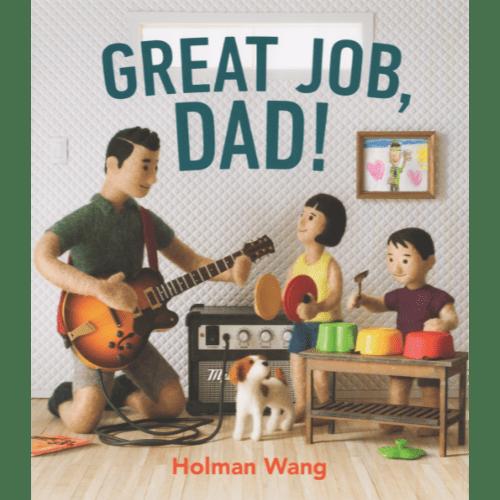 Great Job, Mom! and Great Job, Dad!