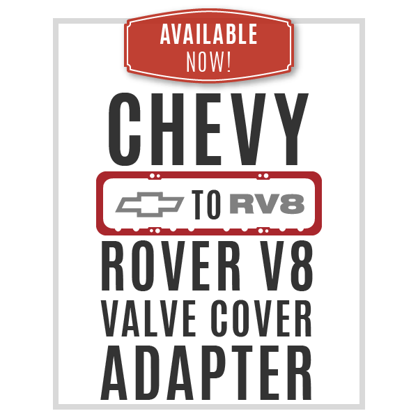 Chevy to Rover V8 Valve Cover Adapters