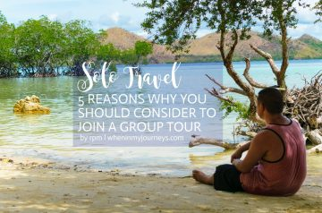 Solo Travel 5 Reasons Why You Should Consider To Join A Group Tour 2