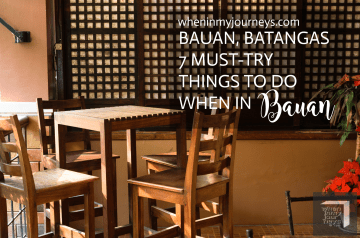 Bauan Batangas - 7 Must-Try Things To Do When In Bauan