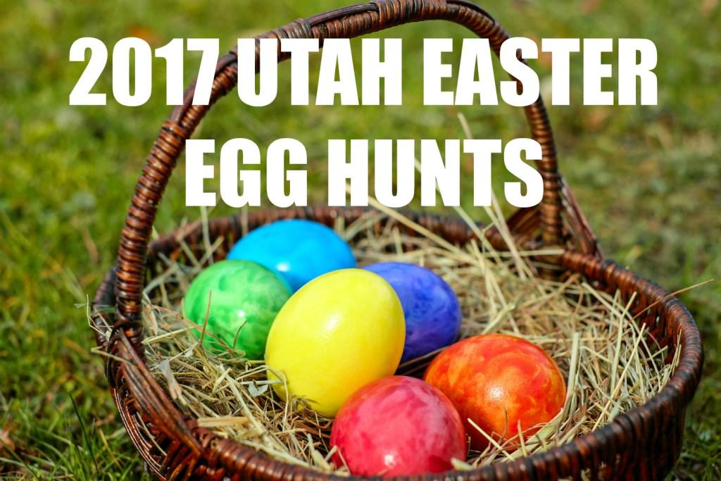 Utah Easter Egg Hunts 2017