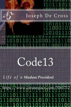 Code 13 by Joseph De Cross