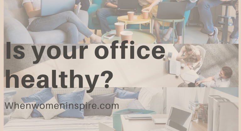 Office healthy or not