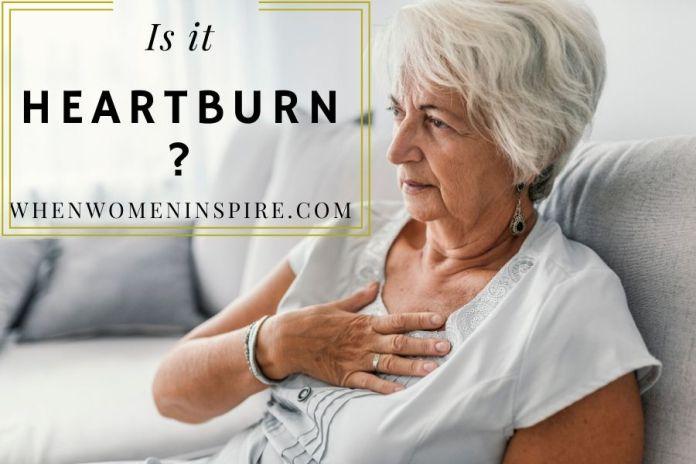 Feeling heartburn