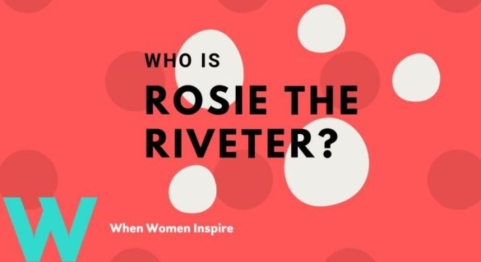Rosie the Riveter. We Can Do It!