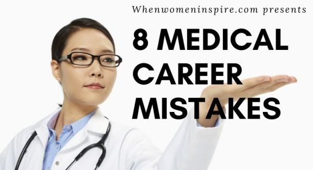 medical career mistakes