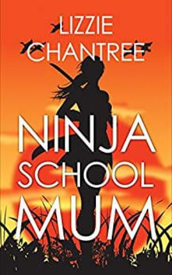 Book cover of Ninja School Mum featuring black outline of woman on orange background