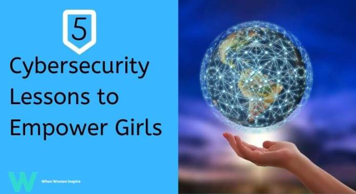 Cybersecurity lessons to empower girls