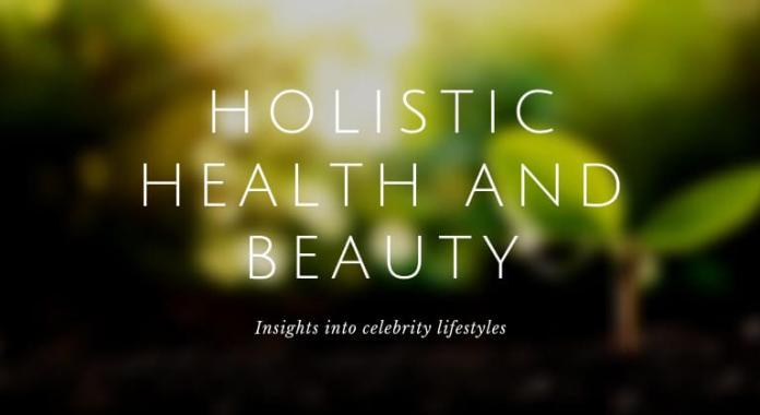Holistic health and beauty celebs