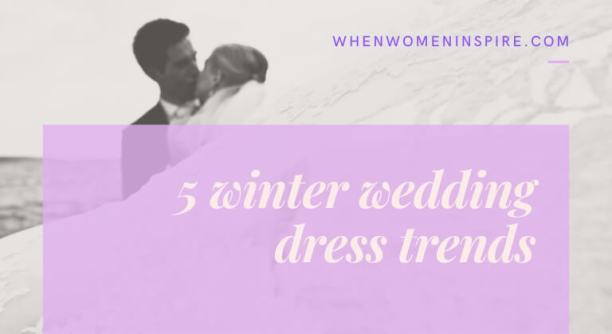 Bridal style; winter wedding dress