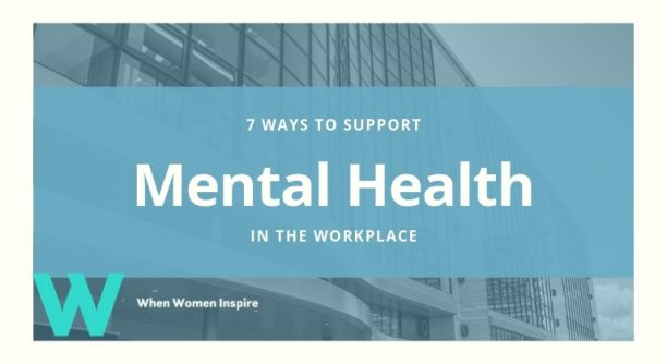 support mental health in the workplace