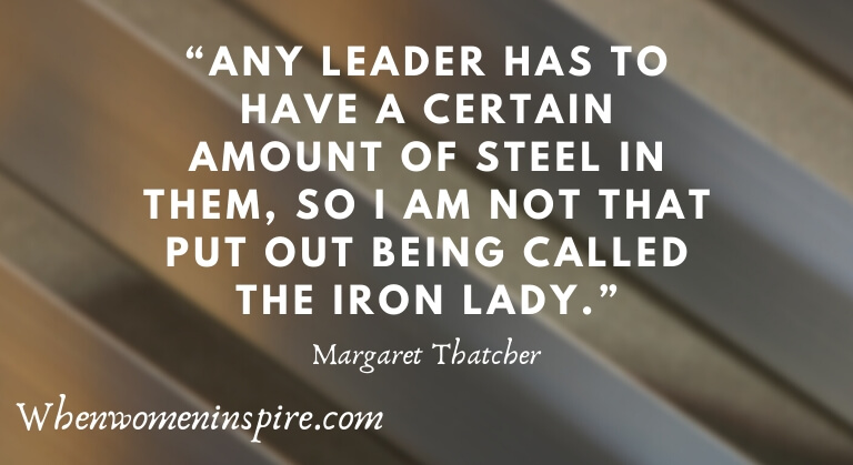 Margaret Thatcher Iron Lady Quotation