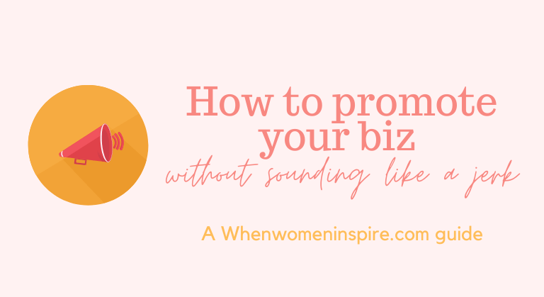 Self-promotion tips for women