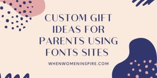 Parents gifts benefit from fonts sites