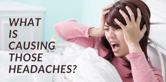 Keep getting headaches?