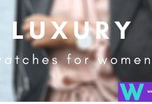 Ladies luxury watches 2020