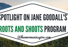 Roots and Shoots is Jane Goodall's initiative