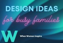 Design ideas for a busy family