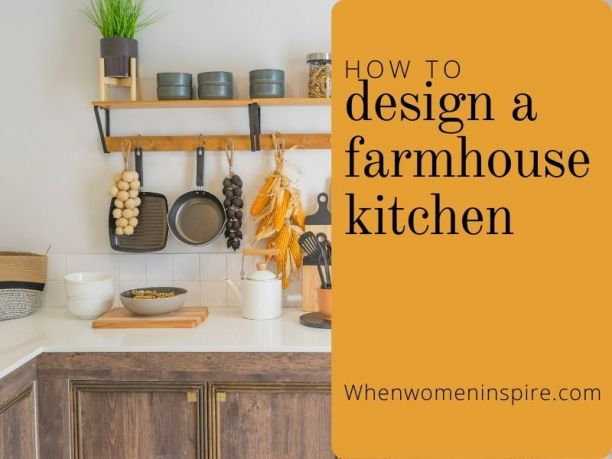 Design a farmhouse kitchen