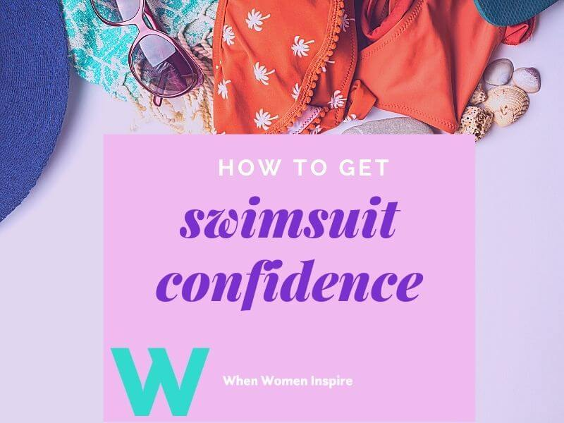 How to be more confident in a swimsuit