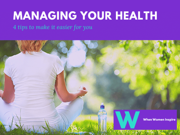 Managing your health tips
