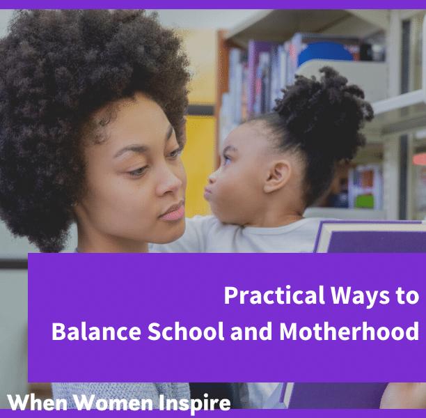Balance motherhood and school