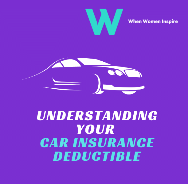 Your car insurance deductible