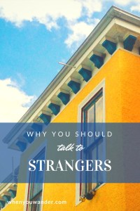 Travel is about so much more than seeing things and taking photos. It's about connections, encounters, and evolving outlooks. Hostels are a great place to meet fellow travelers and open yourself to different perspectives. Find out why you should talk to strangers in this post.