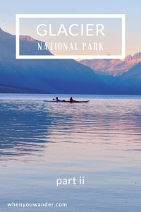 Glacier National Park is teeming with hikes, alpine lakes, wildlife, and stunning views. It also held many more surprises for us. Get all the details about the second half of this glacial mountain adventure.