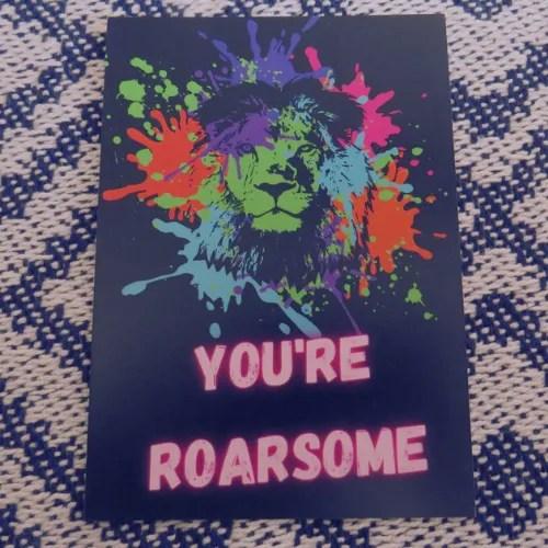 You're Roarsome postcard print