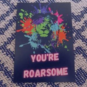 You're Roarsome- Postcard Print