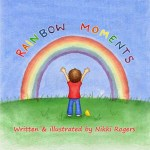 rainbow moments hearing God's Voice