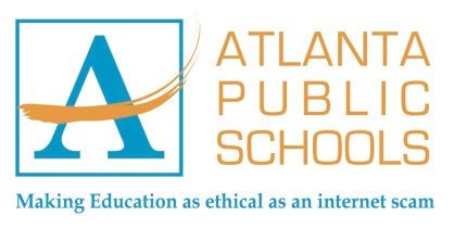 Atlanta Public Schools_Where Excuses Go to Die