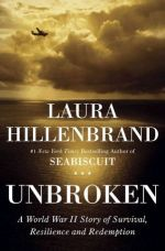 Unbroken_A World War II Story of Survival Resilience and Redemption
