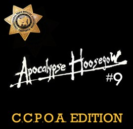 Apocalypse Hoosegow 9_CCPOA EDITION_Where Excuses Go to Die